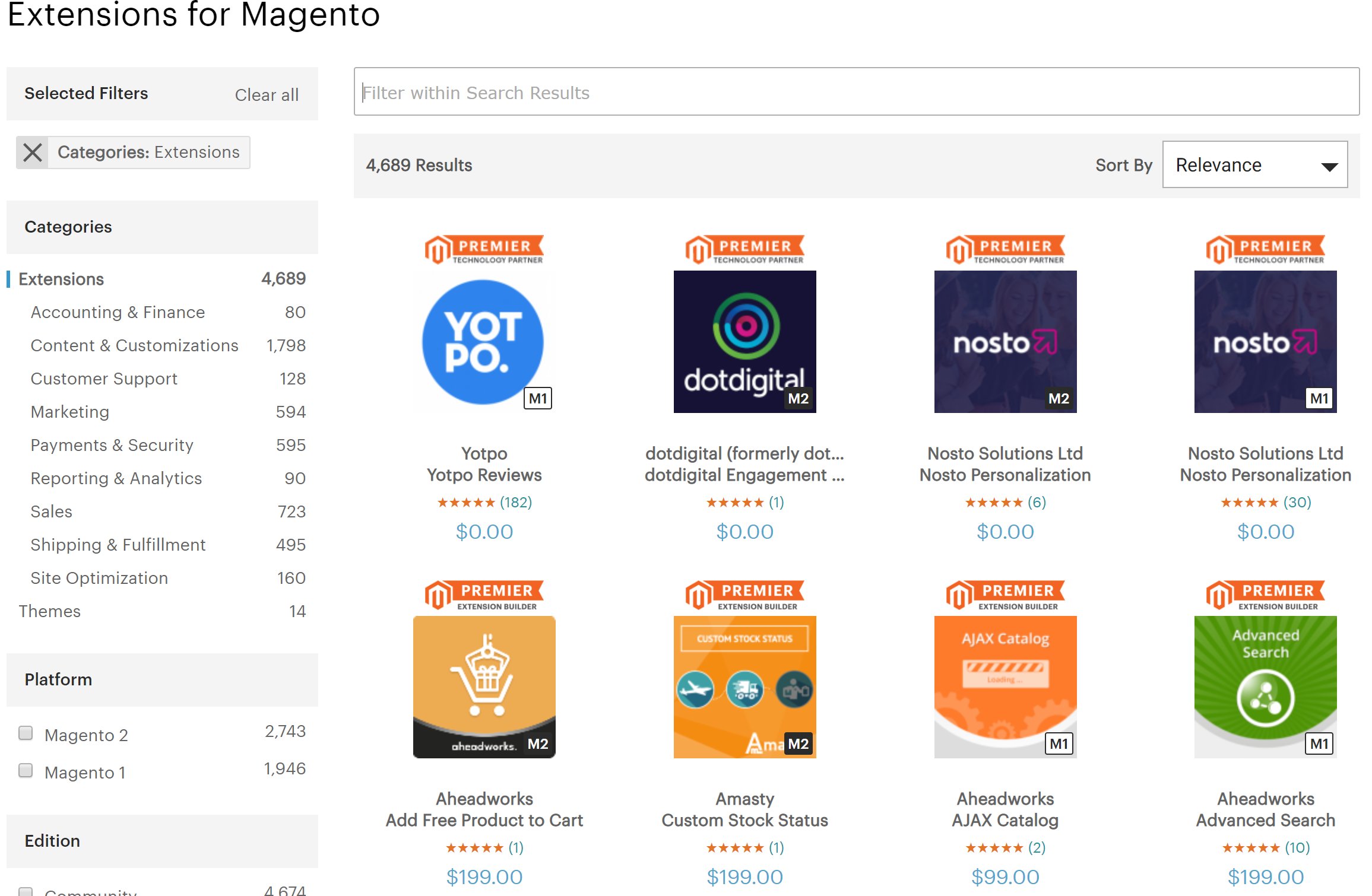 Magento has a huge community and a massive market place filled with extensions and themes